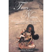 Tears of a Nation - The Lost Scrolls of King Pettigrew and the Generational Warrior Book 1