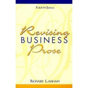 Revising Business Prose by Richard Lanham