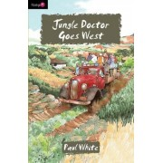 Jungle Doctor Goes West by Paul White