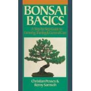 Bonsai Basics by Christian Pessey