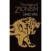 The Origins of Zionism by David Vital