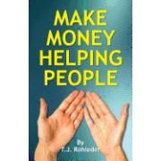 Make Money Helping People
