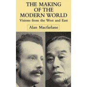 The Making of the Modern World by Alan Macfarlane