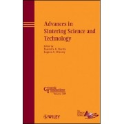 Advances in Sintering Science and Technology by Eugene A. Olevsky