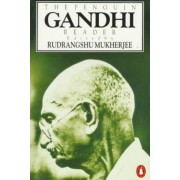 The Penguin Gandhi Reader by Mahatma Gandhi