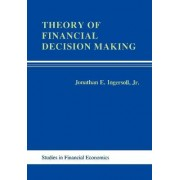 Theory of Financial Decisions by Jonathon E. Ingersoll