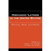 Hispanics/Latinos in the United States by Jorge J. E. Gracia