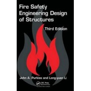 Fire Safety Engineering Design of Structures by John A. Purkiss