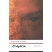 Apuntes del subsuelo / Notes from Underground by Fyodor Dostoyevsky