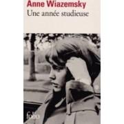Une Annee Studieuse by Anne Wiazemsky