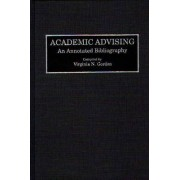 Academic Advising by Virginia N. Gordon