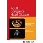 Adult Congenital Heart Disease by Michael Gatzoulis