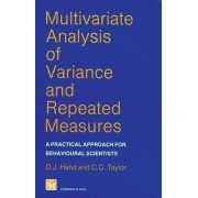 Multivariate Analysis of Variance and Repeated Measures by David J. Hand