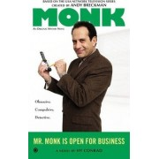 Mr Monk Is Open For Business by Hy Conrad