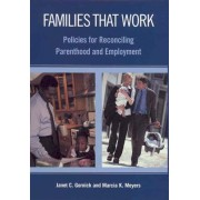 Families That Work by Janet C. Gornick