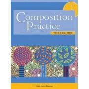 Composition Practice 1: Bk. 1 by Linda P. Blanton