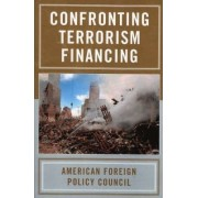 Confronting Terrorism Financing by American Foreign Policy Council