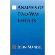 The Analysis of Two-way Layouts by John Mandel