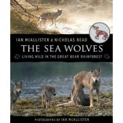The Sea Wolves by Professor of Political Science Ian McAllister