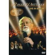 Roger Whittaker - Live in Berlin (0828765820998) (1 DVD)