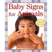 Baby Signs for Animals Board Book by Linda Acredolo