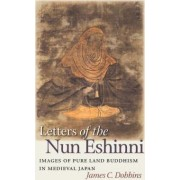 Letters of the Nun Eshinni by James C. Dobbins