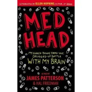Med Head by James Patterson