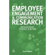 Employee Engagement and Communication Research by Susan Walker