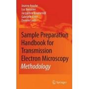 Sample Preparation Handbook for Transmission Electron Microscopy by Jeanne Ayache