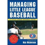 Managing Little League Baseball by Ned McIntosh