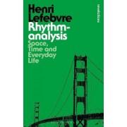 Rhythmanalysis by Henri Lefebvre
