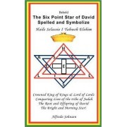 The Six Point Star of David Spelled and Symbolize Haile Selassie I by Alfredo Johnson