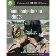 From Woodpeckers To... Helmets by Josh Gregory