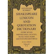 Shakespeare Lexicon and Quotation Dictionary: v. 2 by Alexander Schmidt