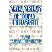 Seven Systems of Indian Philosophy by Pandit Rajami Tigunait
