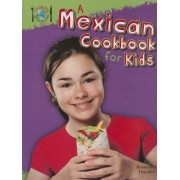 A Mexican Cookbook for Kids (Cooking Around the World) by Rosemary Hankin