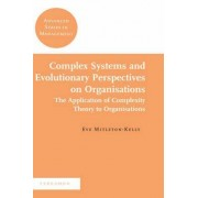 Complex Systems And Evolutionary Perspectives On Organisations: The Application Of Complexity Theory To Organisations