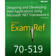 Designing and Developing Web Applications Using Microsoft .NET Framework 4 by Tony Northrup