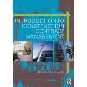 Introduction to Construction Contract Management by Brian Greenhalgh