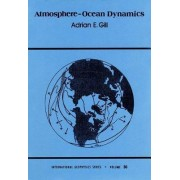 Atmosphere-Ocean Dynamics: Volume 30 by Adrian E. Gill