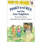 Pinky and Rex and the New Neighbors by Melissa Sweet