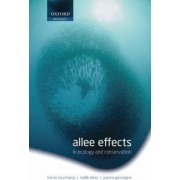 Allee Effects in Ecology and Conservation by Franck Courchamp