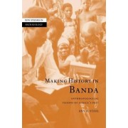 Making History in Banda by Ann Brower Stahl