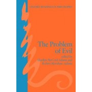 The Problem of Evil by Marilyn McCord Adams