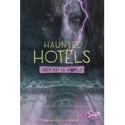 Haunted Hotels Around the World