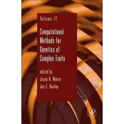 Computational Methods for Genetics of Complex Traits: Volume 72 by Jason H Moore