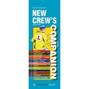 New Crew's Companion - The Essential Guide for New Yacht Crews by Basil Mosenthal