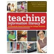 Teaching Information Literacy by Joanna M. Burkhardt