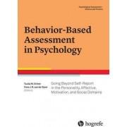 Behavior-Based Assessment in Psychology by Tuulia M. Ortner