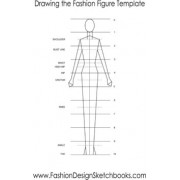 Drawing the Fashion Figure Template by Joe Dolan
